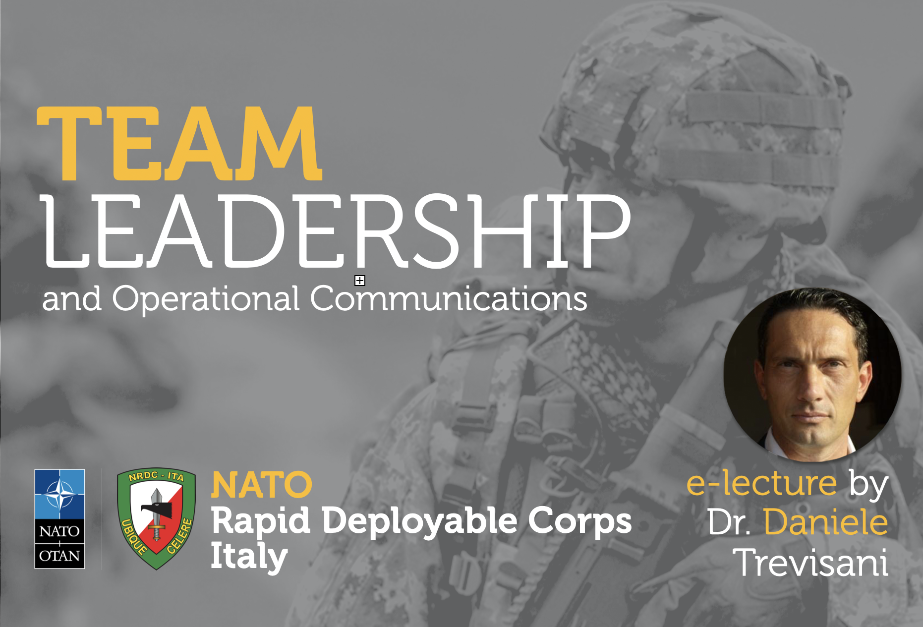 NRDC-ITA continues to deliver training to its personnel via an e-lecture on management and leadership in achieving ones communication goals.